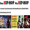 When Hip-Hop Was Hip-Hop... Old School Hip-Hop Mix [DJ COOLEY MACK] (CRN) Part 7A