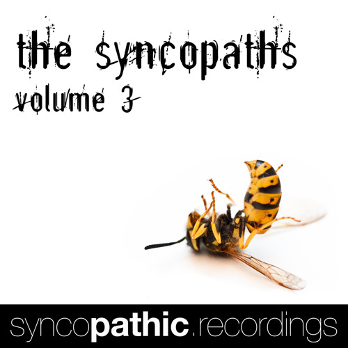 The Syncopaths Vol. 3 :: D'n'B // OUT NOW!!