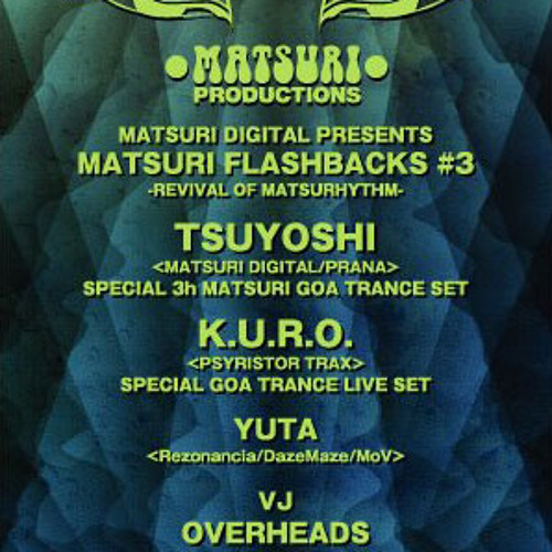 DJ Tsuyoshi - Matsuri Flashback (DJ Set Nov 05.11) ~ 2011