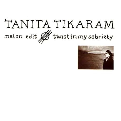 Tanita Tikaram - Twist In My Sobriety (Melon Edit)
