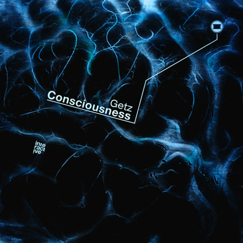 Getz - Consciousness - Interactive Rec. ID002 / EP