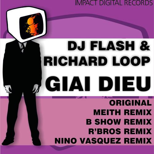DJ Flash & Richard Loop - Giai Dieu (Original Mix)