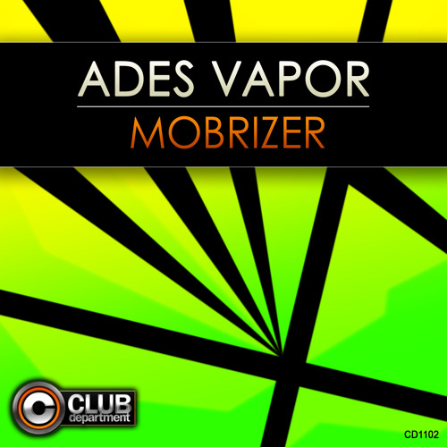 Ades Vapor - Mobrizer (Short Edit)