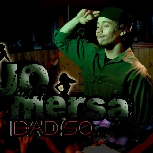Jo Mersa - Bad So