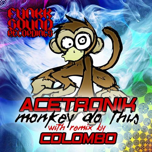 Acetronik - Monkey Do This (Original Mix)