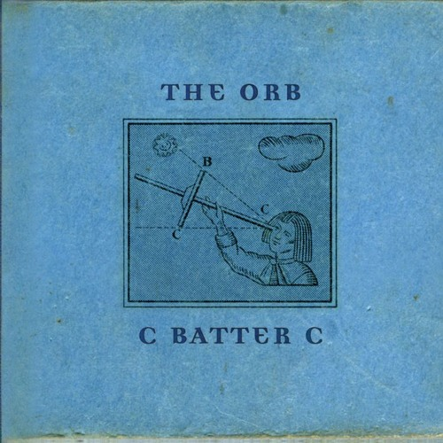 The Orb - To Battersea With Bunches (From HFB)