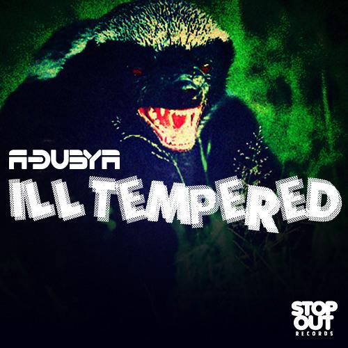 A-Dubya - Ill Tempered
