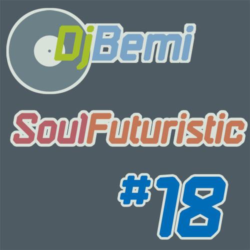 Soul Futuristic Mix #18