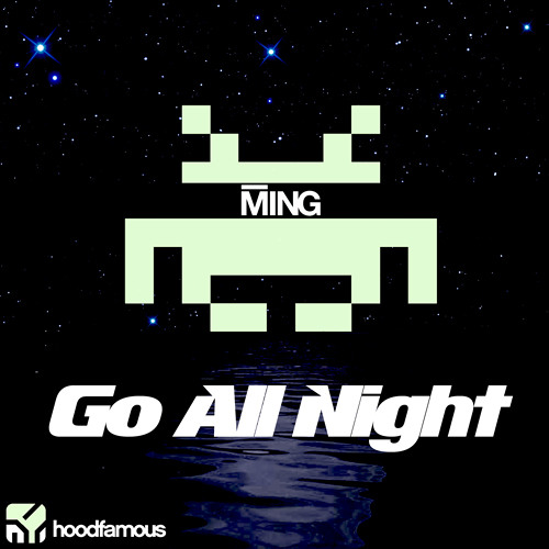 MING - Go All Night [TEASER]  on Beatport and iTunes now!