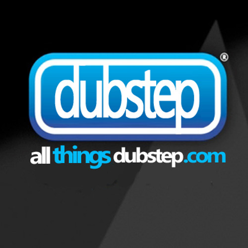 All Things Dubstep Mashup - Early Xmas Treat!