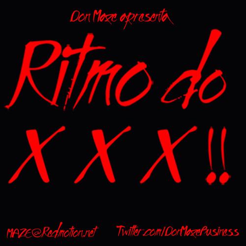 Don Maze apresenta Ritmo Do XXX mix