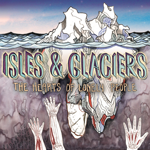 Isles and Glaciers - Empty Sighs and Wine