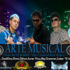 -Arte Musical- (Prod. By DJ BORRE)
