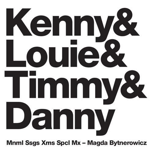 MagdaBytnerowicz kenny&louie&timmy&danny