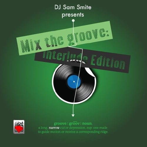 Mixx The Groove: Interlude Edition