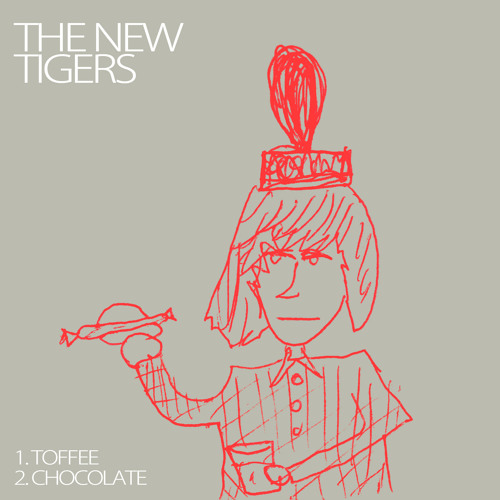 The New Tigers : Chocolate