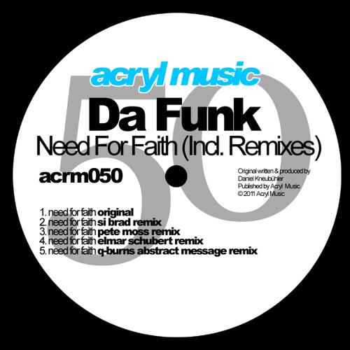 Da Funk-Need For Faith