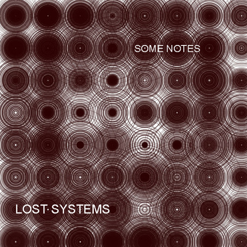 ITCHY018 - Lost Systems - Some Notes EP (Out Dec 5th 2011)