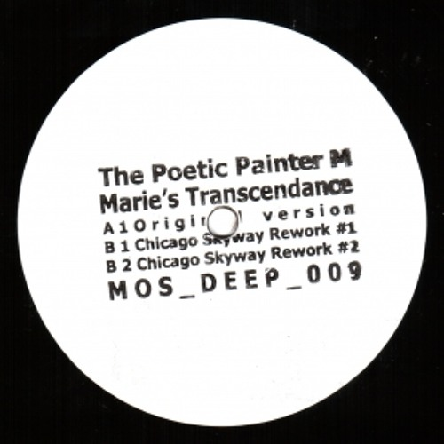 The Poetic Painter M (aka Traxx) - Marie's Transcendance (Chicago Skyway Rework #1)