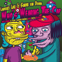 Laidback Luke and Sander van Doorn - Who's Wearing The Cap (Gianni Marino Remix)