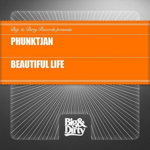 Phunktjan - Beautiful Life