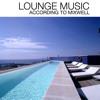 Lounge Music According to Fistaz Mixwell 2