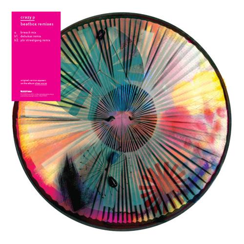 CRAZY P - BEATBOX (PBR Streetgang Remix)
