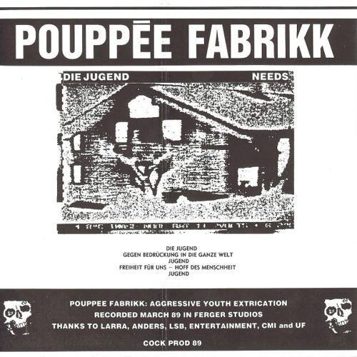 A01 Pouppée Fabrikk - Die Jugend