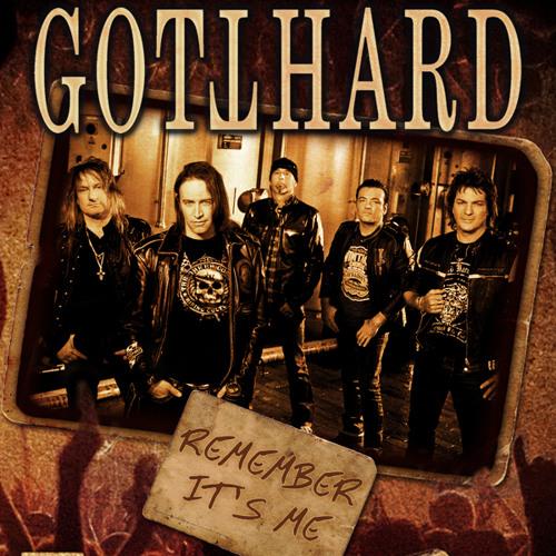 GOTTHARD - Remember It's Me