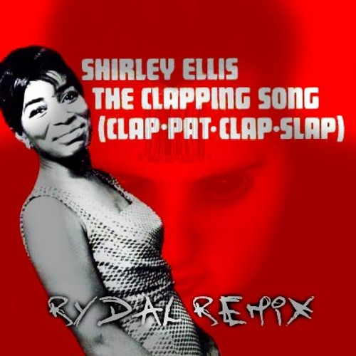 Shirley Ellis - The Clapping Song (Rydal Remix)
