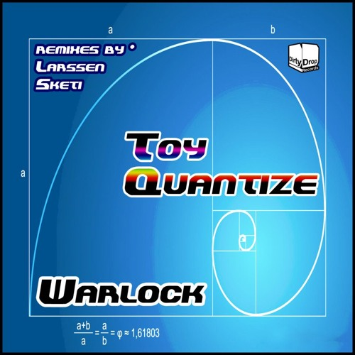 Toy Quantize - Warlock (Sketi Rmx) [OUT NOW!!]