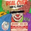 뉴올 (Nuol) - Deal Over (feat. San-E & Dead'P)