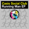 Casio Social Club - Running Man EP • (EP Preview)