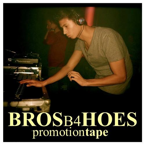 YMWE presents: Bros b4 Hoes - Startrampe (Promotiontape December 2011)