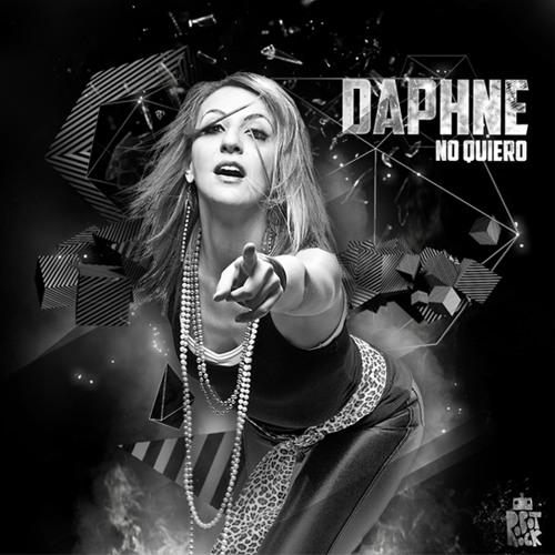 """Daphne - """"No Quiero"""" (Single)"""