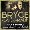 Bryce feat. J-Malik - Nothing Can Hold Us Back (DJ Bam Bam Remix)