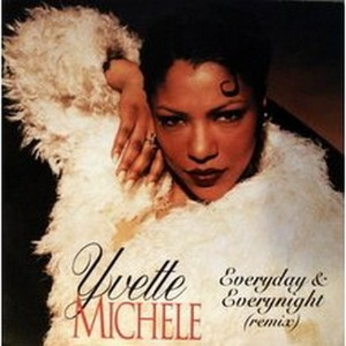 Everyday & Everynight // Yvette Michele (1995) // WalkMusic Edit