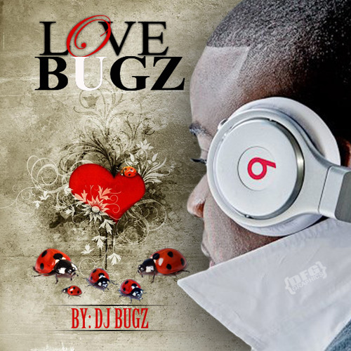 Love Bugz by Dj Bugz