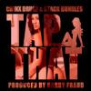 Chinx Drugz & Stack Bundles - Tap That (Prod Harry Fraud)