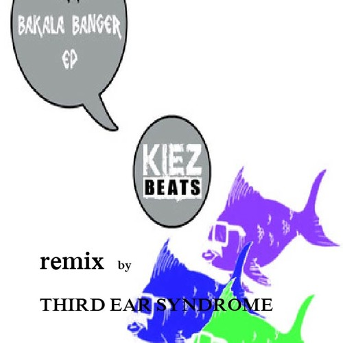 Ikki - Bakala Banger(Third Ear Syndrome Remix)