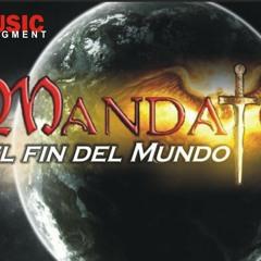 El fin del mundo - Mandato (2012)