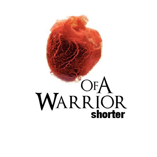 Heart Of A Warrior - Shorter