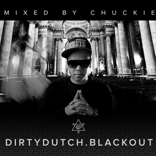 Dirty Dutch Blackout - Mixed by Chuckie [Official Compilation Preview]