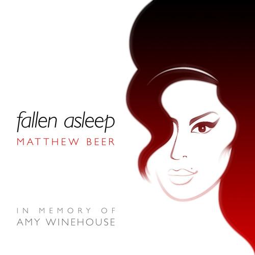 FALLEN ASLEEP (in memory of Amy Winehouse)