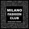 SOULFUL DEEP HOUSE - MILANO FASHION CLUB THE SOULFUL HOUSE EDITION(EPISODE -5)