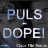 PULS - DOPE ft. Ole Henriksen (Claus Flid Remix)