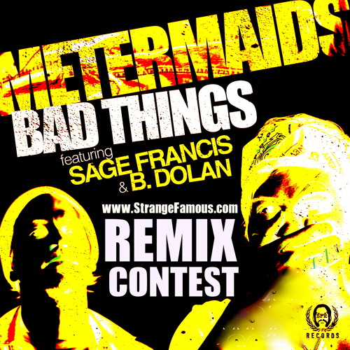 "Theory 77  ""Bad Things Remix"" ***WINNER***"