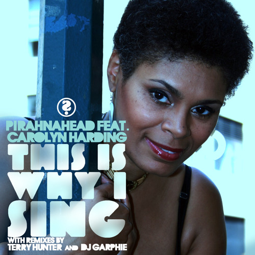 "Pirahnahead ft. Carolyn Harding - ""This Is Why I Sing"" (Pirahnahead's Main Vocal)"