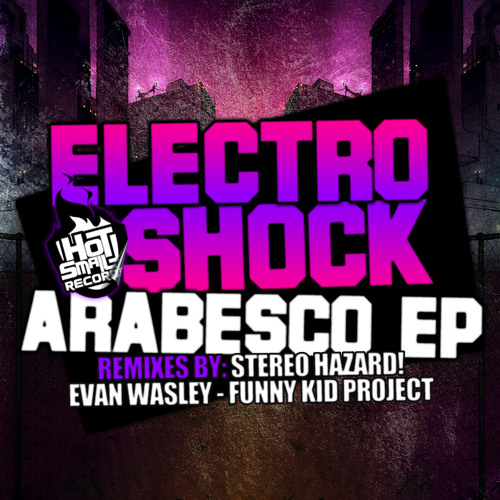 ElectroShock - Arabesco (Original Mix) [Clip]