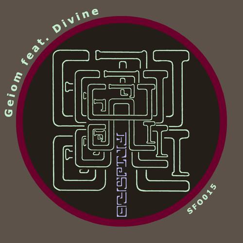 SFO015 - Geiom feat. Divine